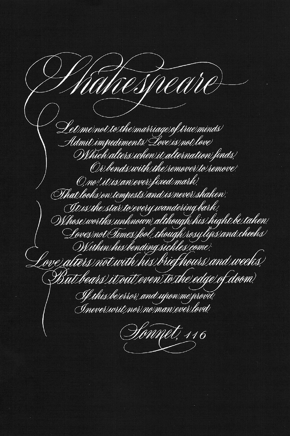 sonnet 116 by shakespeare Let me not to the marriage of true minds click here for a complete text of sonnet 116 by william shakespeare.
